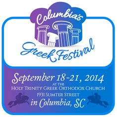 The 28th Annual Columbias Greek Festival - Columbia, SC - September 18 - 21, 2014