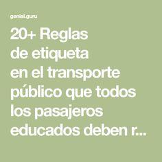 20+Reglas deetiqueta eneltransporte público que todos los pasajeros educados deben recordar (Ytú, ¿lees correctamente elperiódico enelmetro?) Lugares, Public Transport