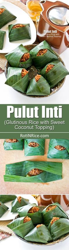 Pulut Inti is a traditional Malaysian dessert of steamed glutinous rice with a sweet coconut topping. They are usually wrapped in banana leaves. Filipino Desserts, Asian Desserts, Filipino Recipes, Asian Recipes, Filipino Food, Malaysian Cuisine, Malaysian Food, Malaysian Recipes, Malaysian Dessert