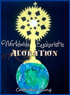Worldwide Hour of Adoration- coming up on June 2! Make this simple craft to celebrate.