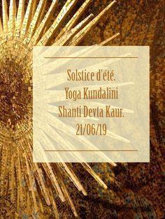 Célébration du solstice d'été à nantes le 21 juin. Yoga kundalini Yoga Kundalini, Clinique, Lectures, Books, Nantes, Yoga Teacher, Solar Energy, Libros, Book