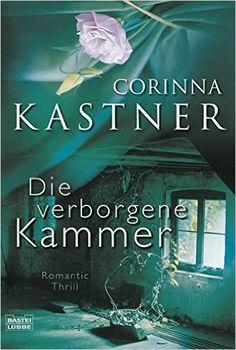 Die verborgene Kammer: Roman Allgemeine Reihe. Bastei Lübbe Taschenbücher…