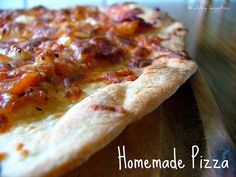 · Homemade Pizza     Here with a list of Recipe Ideas.