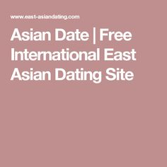 east asian dating