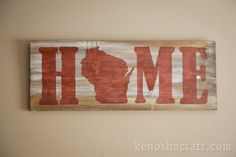 Christmas gift...?  AND it's made in Kenosha?!    30x11in Wooden Wisconsin HOME Sign many colors by KenoshaCraft, $35.00