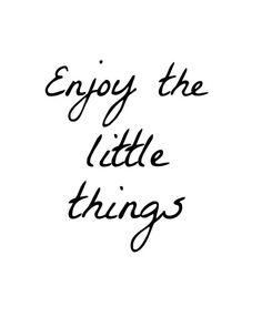 Enjoy the little things Printable, Poster, 8x10, Downloadable, Art Decor