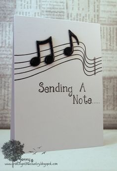 Sending A Note... What a simple a sweet note to send to anyone!