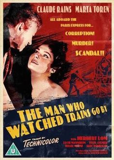 The Man Who Watched Trains Go By (1952)…