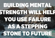 Building mental strength will help you use failure as a stepping stone to future success. – Unknown Christian Motivational Quotes, Inspirational Quotes, Daily Inspiration Quotes, Great Quotes, Ungrateful People, Mental Strength, Feeling Sad, You Gave Up, Good Thoughts