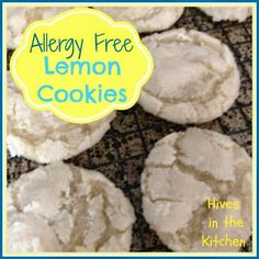 Hives in the Kitchen: {Allergy Free} Lemon Cookies
