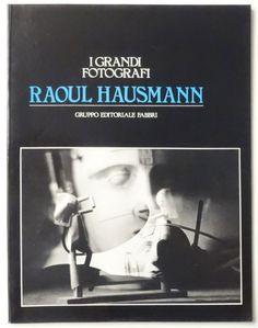 Raoul Hausmann: I GRANDI FOTOGRAFI
