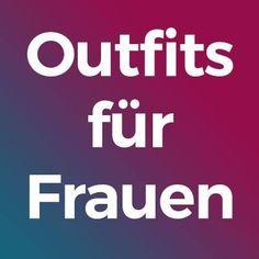 Outfits für Frauen