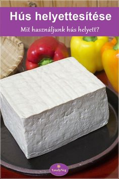 Mi az a tofu? Smoothie Fruit, Vegetarian Recipes, Cooking Recipes, Health 2020, Butcher Block Cutting Board, Tofu, Paleo, Diet, Healthy