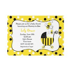 I like the saying at the top Bumble Bee Baby Shower Invitation