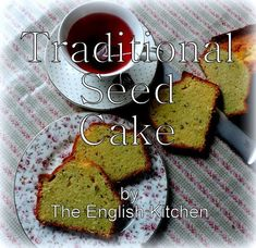 The English Kitchen: Traditional Seed Cake English Cake Recipe, English Toffee Recipe, British Seed Cake Recipe, English Desserts, English Food, English Scones, English Peas, English Muffins, British Cake