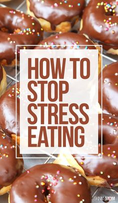Put down the donut! Here's how to stop the stress eating!
