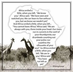 """""""Africa smiled a little when you left. We are in you…you have not left us yet"""" – A Tale of Two Cities (and vastly different Countries)"""