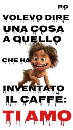 Frasi bellissime caffè Italian Quotes, Emoticon, Coffee Time, Decir No, School, Fun, Cristiani, Genere, Instagram
