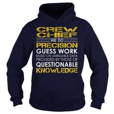 Crew Chief We Do Precision Guess Work Knowledge T Shirts, Hoodies, Sweatshirts. CHECK PRICE ==► https://www.sunfrog.com/Jobs/Crew-Chief--Job-Title-Navy-Blue-Hoodie.html?41382
