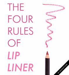 4 Rules for Wearing Lip Liner