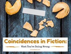 Smart authors know coincidences in fiction are bad news. But how can you stomp them when you see them coming? Here are four ways.