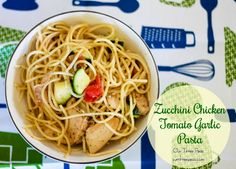 Zucchini Chicken Tomato Garlic Pasta - Our Three Peas Yummy Pasta Recipes, Lunch Recipes, Dinner Recipes, Healthy Recipes, Healthy Food, Creamy Garlic Pasta, 1200 Calorie Diet Plan, Zucchini Pasta, How To Cook Pasta