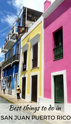 The best things to do in San Juan, Puerto Rico. A vibrant city with spanish heritage and unique Latin culture.