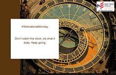 #MotivationalMonday Don't watch the clock; do what it does. Keep going. www.metrogroupindia.com #metrogroupindia #mumbai #realestate #luxury #luxurioushouse #property #homesellers #bestexperience