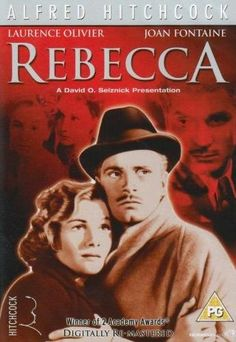 Rebecca (1940) Starring: Laurence Olivier and Joan Fontaine. Adaptation of Daphne Du Maurier's famous novel of a couple tormented by the presence of the husband's dead wife.