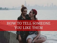 How to Tell Someone You Like Them? In this article, we will show how to tell somebody you like them. You may have somebody in your heart and letting them know that you like them has turned into a troublesome assignment for you. Their response could be anything in the wake of listening to your affections for them. Coming to... #Dating, #DatingTips, #DatingTipsForBoy, #DatingTipsForGirls, #DatingTipsForGuys, #Relationship, #TellSomeoneWithLikeThemWithoutActuallySayingIt, #TellS