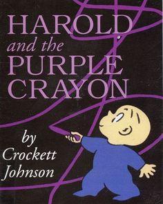 Harold and the Purple Crayon Collection, Crockett Johnson. Wildly imaginative.