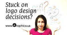 Stuck On Logo Design Decisions?