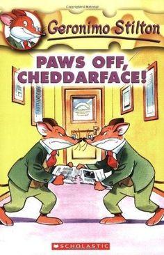 Paws Off, Cheddarface! Geronimo Stilton Reissue