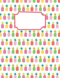 Free printable pineapple binder cover template. Download the cover in JPG or PDF format at http://bindercovers.net/download/pineapple-binder-cover/