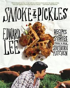 """""""My Korean forefathers' love of pickling is rivaled only by Southerners' love of pickling"""" --Edward Lee, chef at 610 Magnolia, Louisville, KY"""