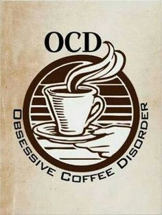 Shop OCD: Obsessive Coffee Disorder Poster created by OutFrontProductions. Personalize it with photos & text or purchase as is! Coffee Talk, Coffee Is Life, I Love Coffee, My Coffee, Coffee Drinks, Coffee Shop, Coffee Cups, Coffee Break, Coffee Lovers