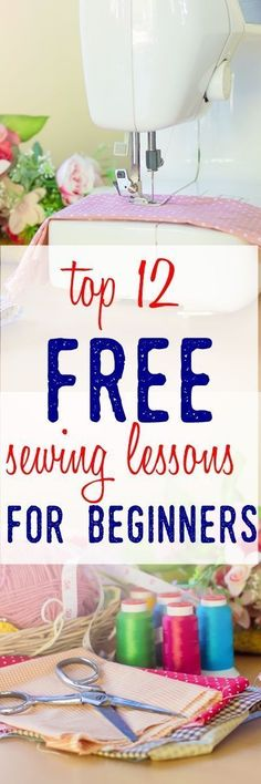 sewing for beginners | sewing tips | easy sewing projects | free sewing patterns