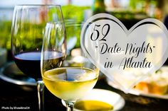 """52 Atlanta-area """"Date Night"""" Ideas. While E&I have done a number of these, there are quite a few that we haven't! Already looking forward to doing them!"""