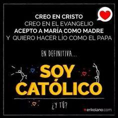 Soy catolico.