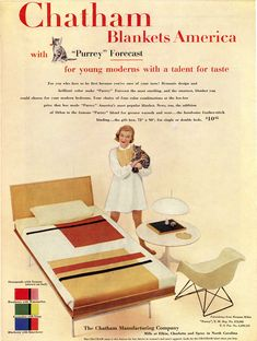 "This mid-fifties magazine advertisement uses three Herman Miller designs: a George Nelson thin edge bed, a George Nelson side table, and an #Eames LAR, to associate ""young moderns with a talent for taste"" to their Chatham Blankets."