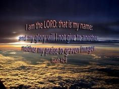 I am the Lord, that is My name; and My glory will I not give to another, neither My praise to graven images! The Lord Jesus Christ brought on, word for word, His word to His servant, prophet Benjamin Cousijnsen, on October 9, 2014. Left-click on this link to download Published on Oct 10, 2014 …