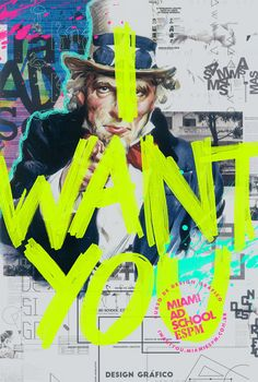 MIAMI AD SCHOOL | I WANT YOU on Behance