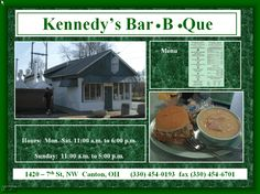 Kennedy's Bar-B-Que!  It might look like a hole in the wall, but it's got some of the best BBQ around!