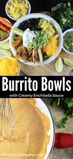 Burrito Bowls with Creamy Enchilada Sauce are a fun spin on a Mexican ...