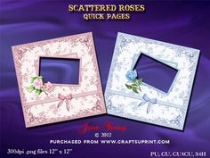"""Scattered Roses on Craftsuprint designed by June Young - Two quick pages with backgrounds of scattered roses and a filigree surrounding frame, one in pink aand one in blue. They each have an appropriately coloured frame for your photo each embellished with a toning rose and the pages are trimmed with ribbon and bow wraps. These pages are 300dpi .png files size 12"""" x 12"""" on transparent backgrounds for easy insert of your photos. - Now available for download!"""