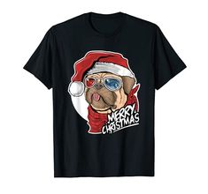 Merry Christmas Cute Pug Dog Wearing A Santa Hat T-Shirt Christmas Dog 2016 Christmas Gifts For Pet Lovers, Pug Christmas, Happy Merry Christmas, Funny Christmas Shirts, Xmas Gifts, Puppy Gifts, Dog Gifts, Cute Pugs, Dog Wear