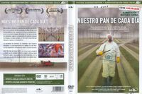 Nuestro pan de cada día [Vídeo] / un film de Nikolaus Geyrhalter ; IMPRINT Madrid : Karma Films, [2008]