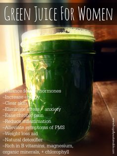 Green Juice for Women -- a juicing recipe designed to naturally balance hormones, clear skin, reduce inflammation, aid in weight loss, and so much more...