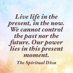 In the now!