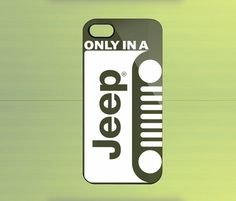 Only in A Jeep for iPhone 4/4S iPhone 5 Galaxy S2/S3/S4 & Z10